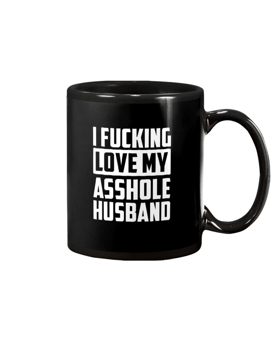 I Fucking Love My Asshole Husband  Mug