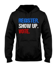 Register Show up Vote Midterm Election Hooded Sweatshirt thumbnail