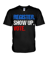 Register Show up Vote Midterm Election V-Neck T-Shirt thumbnail