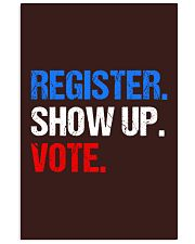 Register Show up Vote Midterm Election 11x17 Poster thumbnail