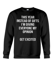 This Year Instead Of Gifts I'm Giving Everyone My  Crewneck Sweatshirt thumbnail