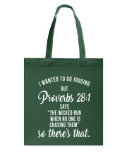 i wanted to go jogging but proverbs shirt Tote Bag thumbnail