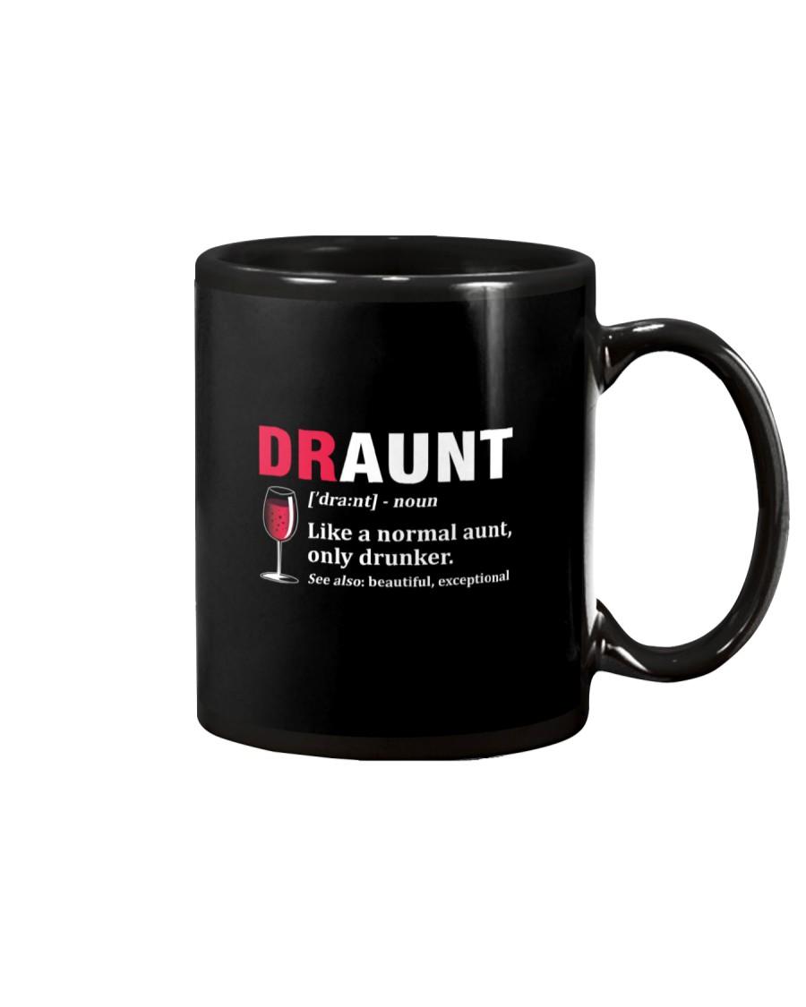 Draunt Like A Normal Aunt Only Drunker Mug