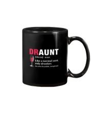 Draunt Like A Normal Aunt Only Drunker Mug front