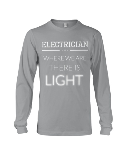 Electrician - Where We Are There Is Light
