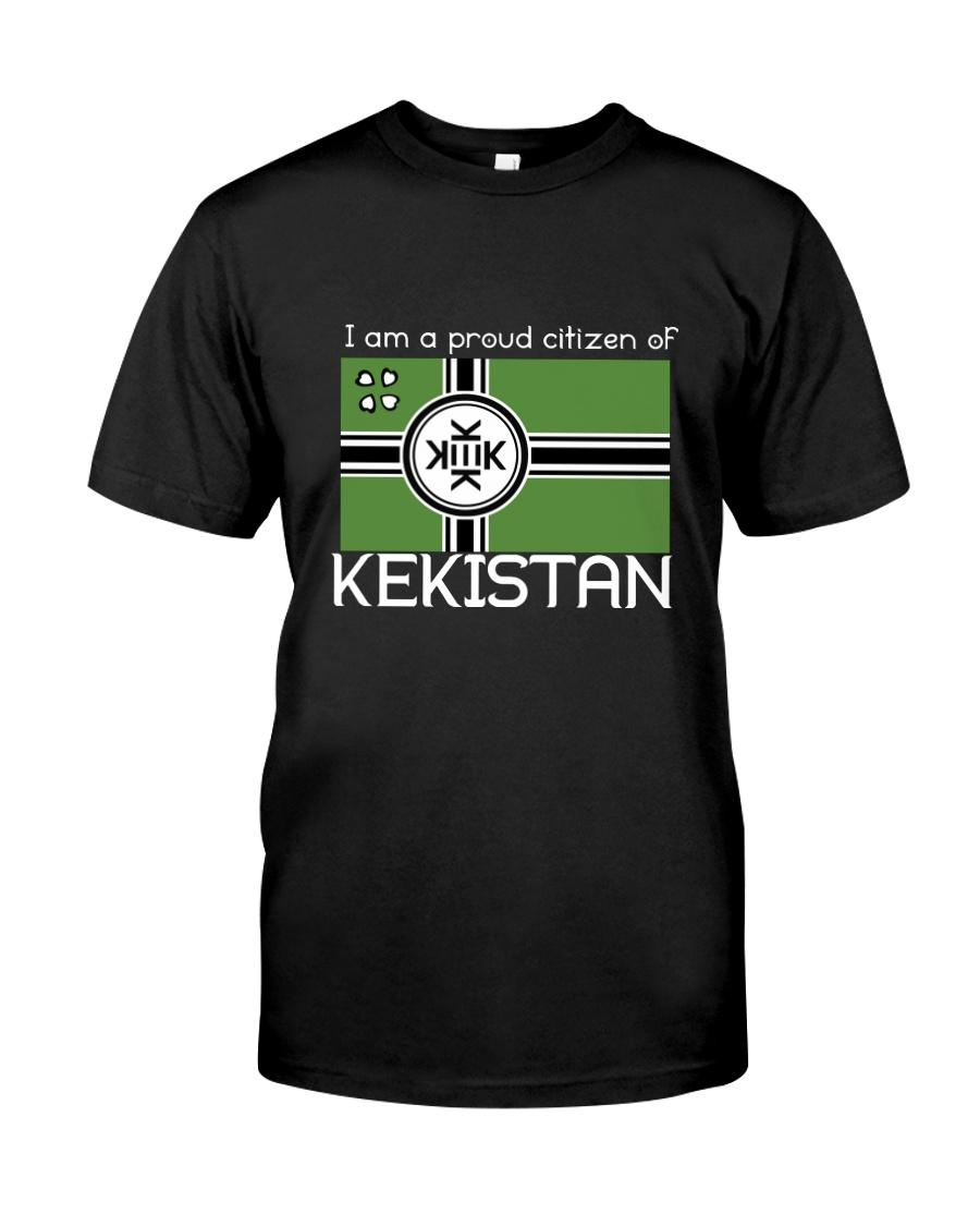 PROUD CITIZEN OF KEKISTAN TEE Classic T-Shirt