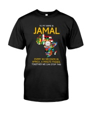 Jamal Every 60 Seconds In Africa Tee Classic T-Shirt front
