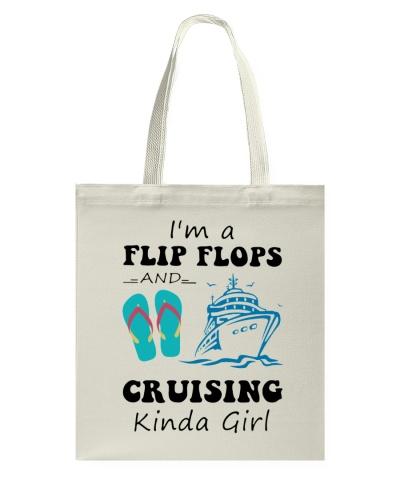 I'm A Flip Flops And Cruising Kinda Girl Shirt