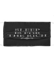 Sleep is for the rich face mask Cloth face mask front