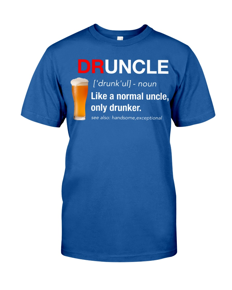 Your Favorite Druncle  Classic T-Shirt