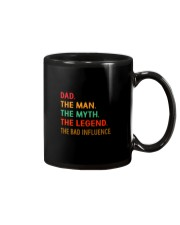 Dad The Man The Myth The Legend The Bad Influence Mug thumbnail