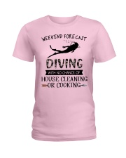 Scuba Diving Weekend Forecast 0012 Ladies T-Shirt thumbnail