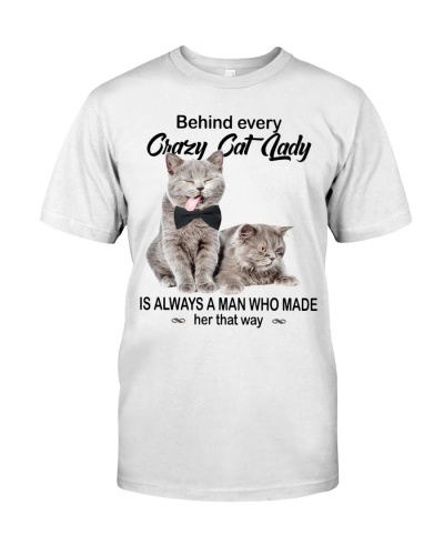 Behind Every Crazy Cat Lady