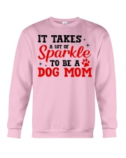 Dog - It takes a lot Crewneck Sweatshirt thumbnail