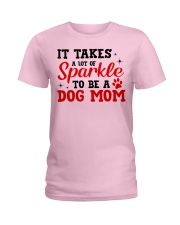 Dog - It takes a lot Ladies T-Shirt thumbnail