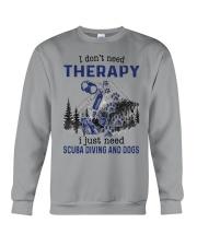 I Don't Need Therapy - Scuba diving Crewneck Sweatshirt thumbnail