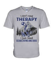 I Don't Need Therapy - Scuba diving V-Neck T-Shirt thumbnail
