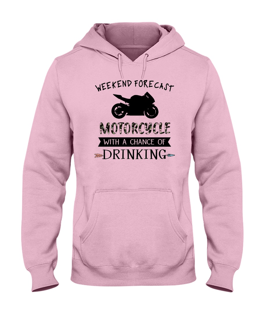 motorcycle-weekend forecast-drinking 0001 Hooded Sweatshirt