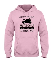 motorcycle-weekend forecast-drinking 0001 Hooded Sweatshirt front