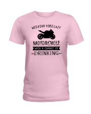 motorcycle-weekend forecast-drinking 0001 Ladies T-Shirt thumbnail