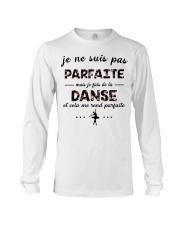 Ballet - Et Cela Me Rend Parfaite Long Sleeve Tee thumbnail