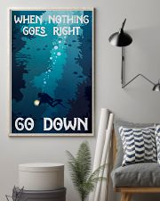 when nothing goes right go down 11x17 Poster lifestyle-poster-1