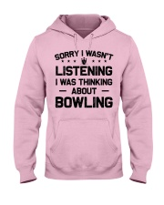 Bowling - Sorry I wasn't Hooded Sweatshirt front