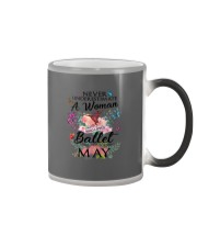Never Underestimate A Woman - Ballet May Color Changing Mug thumbnail