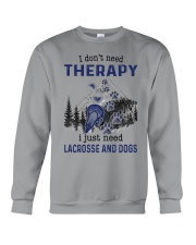 I Don't Need Therapy - Lacrosse Crewneck Sweatshirt thumbnail