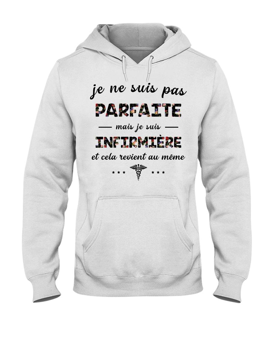 Infirmière - Je Ne Suis Pas Parfaite Hooded Sweatshirt