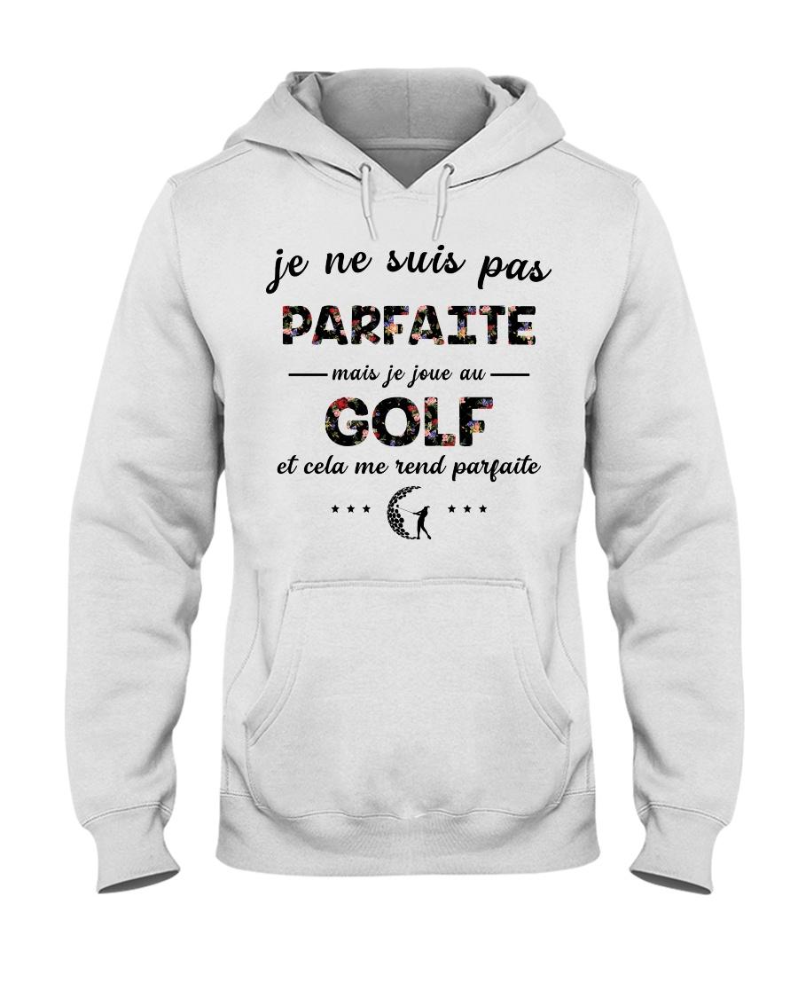 Golf - Et Cela Me Rend Parfaite Hooded Sweatshirt
