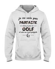 Golf - Et Cela Me Rend Parfaite Hooded Sweatshirt front
