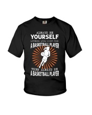 Always Be Yourself - Basketball Youth T-Shirt thumbnail