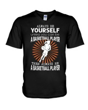 Always Be Yourself - Basketball V-Neck T-Shirt tile