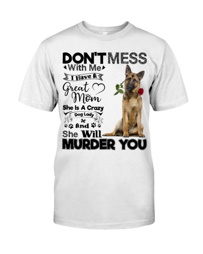 dog mom crazy German Shepherd 9997