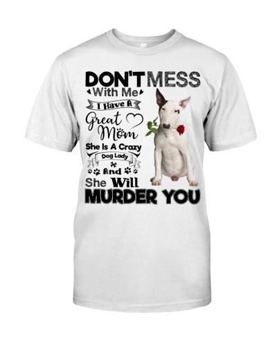 dog mom crazy bull terrier 9997