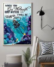 When You Go Through 9992 0012 11x17 Poster lifestyle-poster-1