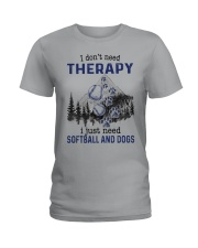 I Don't Need Therapy - Softball Ladies T-Shirt thumbnail