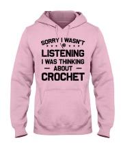 Crochet - Sorry I wasn't Hooded Sweatshirt front