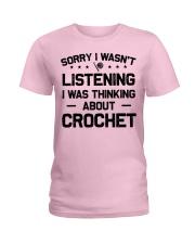 Crochet - Sorry I wasn't Ladies T-Shirt thumbnail