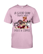 A Good Day Starts With Dog And Coffee Classic T-Shirt thumbnail