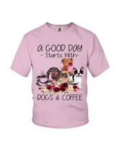 A Good Day Starts With Dog And Coffee Youth T-Shirt thumbnail