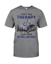 I Don't Need Therapy - Softball PT Classic T-Shirt thumbnail