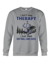 I Don't Need Therapy - Softball PT Crewneck Sweatshirt thumbnail