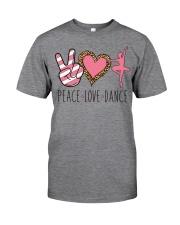 Peace Love Dance - Ballet Classic T-Shirt thumbnail
