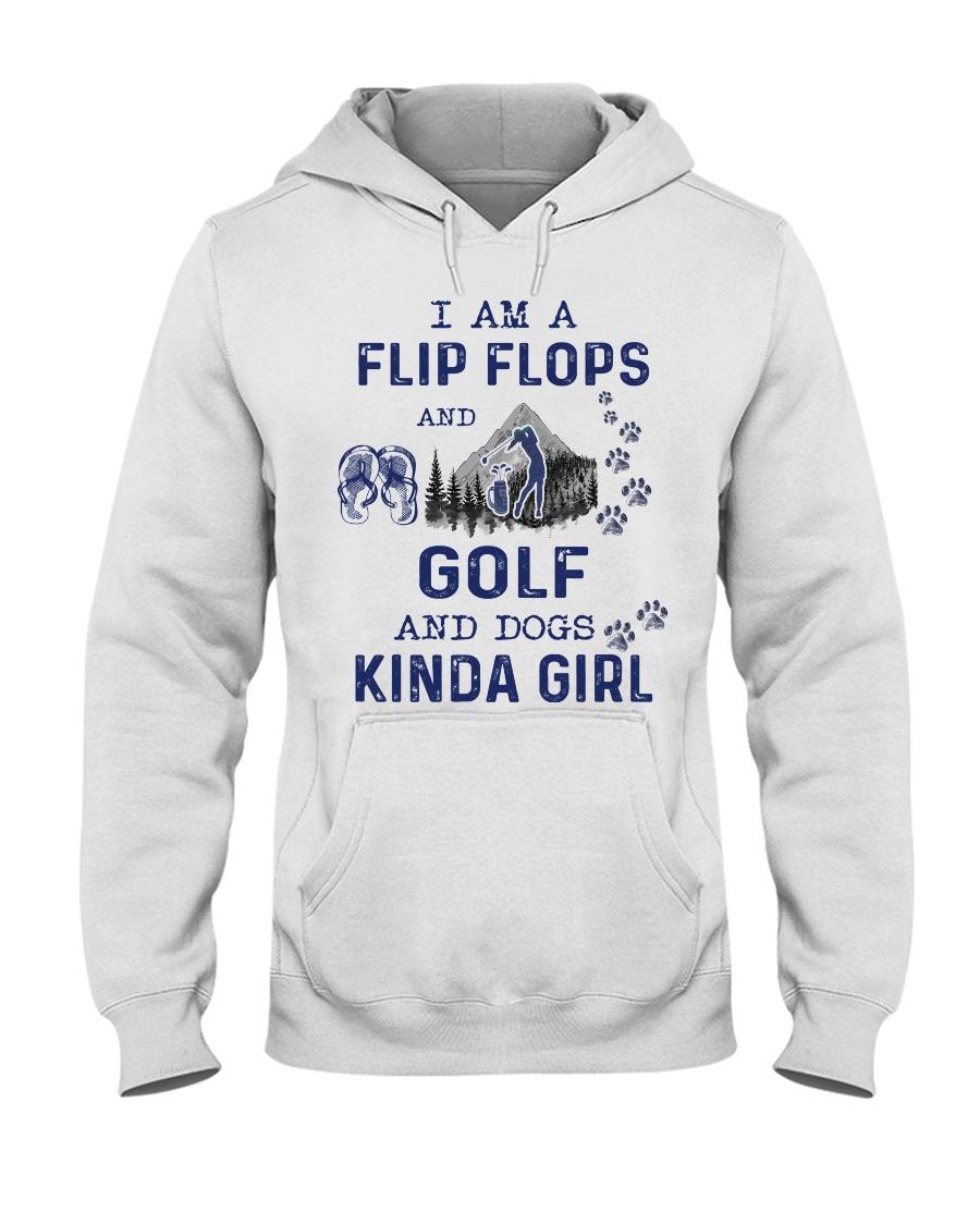 I Am A Flip Flops Kinda Girl - Golf Hooded Sweatshirt