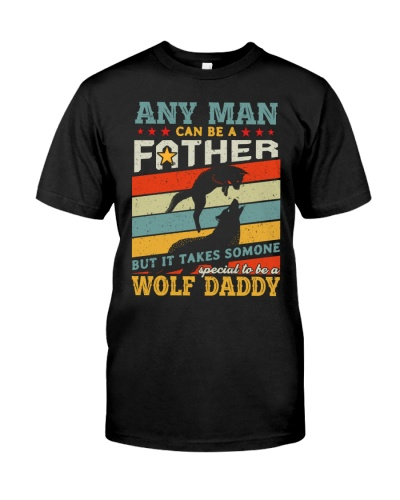 Any man can be a father wolf daddy