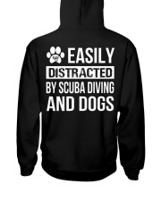 Easily distracted by scuba diving and dog  Hooded Sweatshirt back