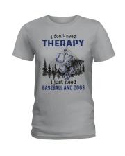 I Don't Need Therapy - Baseball Ladies T-Shirt thumbnail