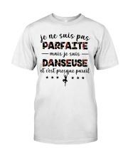 Danseuse - et c'est presque pareil Classic T-Shirt thumbnail